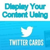 How to Add a Twitter Summary Card to Your Tweets | Inspiring Social Media | Scoop.it