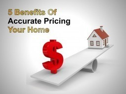 Benefits of accurate pricing your home when listing to sell | Atlanta Real Estate By Telmo Bermeo | Scoop.it