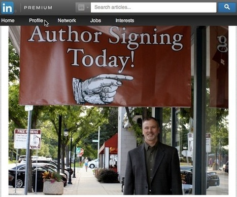 LinkedIn Publishing Platform: Enhance Your Influence - Business 2 Community | Authors in Motion | Scoop.it