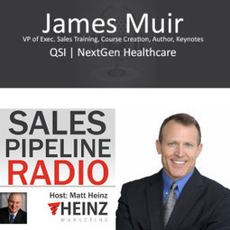 Sales Pipeline Radio, Episode 42: Q & A with James Muir Best-Selling Author of The Perfect Close - Heinz Marketing | The Buyers Path | Scoop.it