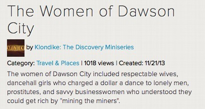 The Women of Dawson City | K-12 Web Resources - History & Social Studies | Scoop.it