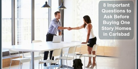 Questions to Ask before Buying a Single Story Home in Carlsbad CA | sandiegohomes4u.com | Scoop.it