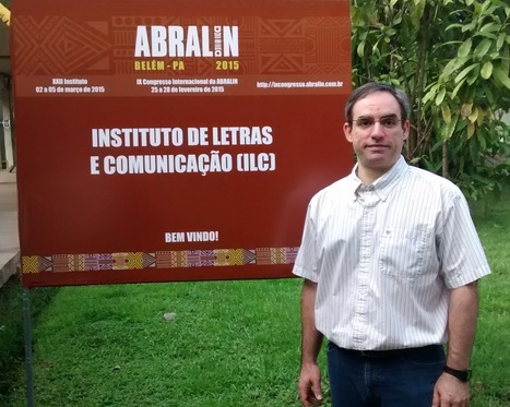 Luiz Amaral offers a workshop at ABRALIN | The UMass Amherst Spanish & Portuguese Program Newsletter | Scoop.it