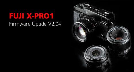 X-Pro1 Firmware Update Ver.2.04  | Fujifilm Global | Fuji X Series Cameras | Scoop.it