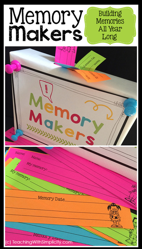 Memory Makers ~ Building Memories All Year Long | Cool School Ideas | Scoop.it