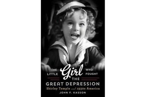 Shirley Temple: The Little Girl who Fought the Great Depression | hello | Scoop.it