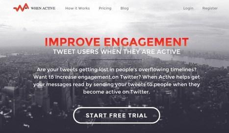When Active. Tweeter au bon moment pour toucher votre communauté | Les outils de la veille | Les outils du Web 2.0 | Scoop.it