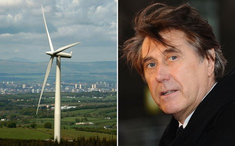 Bryan Ferry warns wind farms 'scarring' British countryside - Telegraph | The Indigenous Uprising of the British Isles | Scoop.it