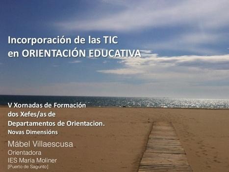 Incorporación de las TIC en orientación educativa | Argumentos y orientaciones sobre el uso docente de las TIC | Scoop.it