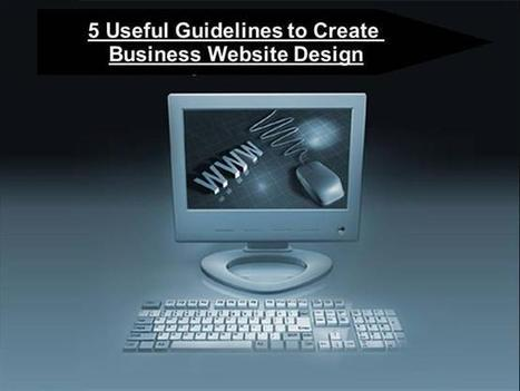 Most Useful Tips To Make A New Business Web Desig | website design | Scoop.it