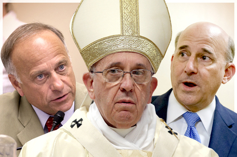 Pope Francis makes Tea Party heads explode: Why Steve King & Louie Gohmert have it in for the pontiff | Peer2Politics | Scoop.it