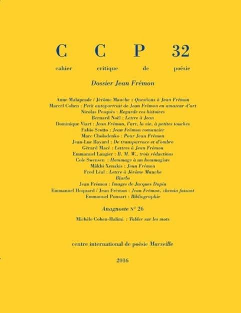 (parution) Jean Frémon romancier : entre méta-narrativité et poésie | cahier CCP 32 | Poezibao | Scoop.it