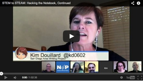STEM to STEAM: Hacking the Notebook, Continued—An Educator Innovator Webinar | :: The 4th Era :: | Scoop.it