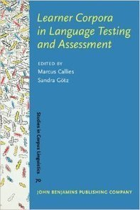 Learner Corpora In Language Testing And Assessment Book Download | Language Assessment | Scoop.it
