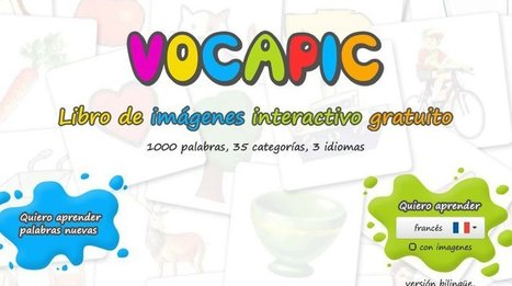"""Vocapic"" Is A Multilingual Site For Learning English, Spanish or French Vocabulary 