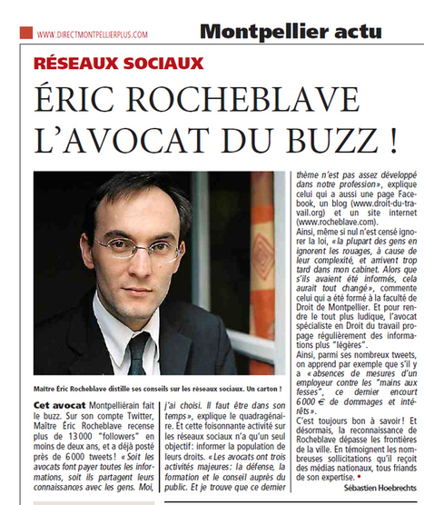 Direct Matin : «Réseaux sociaux : Un Avocat de Montpellier fait le Buzz / Eric ROCHEBLAVE, l'Avocat du Buzz !»   le 2.0 à mon service   Scoop.it