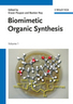 Biomimetic Organic Synthesis - Wiley Online Library | Ancient & Current Pure & Applied Chemistry | Scoop.it