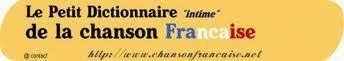 Le Petit Dictionnaire (intime) de la Chanson Française | Remue-méninges FLE | Scoop.it
