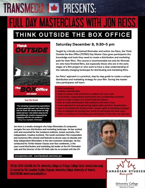 Raves for Jon Reiss' Think Outside the Box Office' Masterclass. Catch him in TO Dec.8 | Tracking Transmedia | Scoop.it
