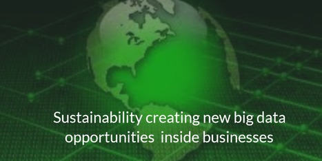 "Sustainability driving new big data opportunities | ""green business"" 