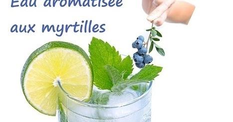 Recette d'eau aromatisée aux myrtilles | boissons de rue, cocktail, smoothies santé, Boissons fraîches et chaudes du monde, | Scoop.it
