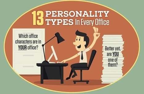 13 Annoying Personality Types In The Office | Infographic | Soup for thought | Scoop.it
