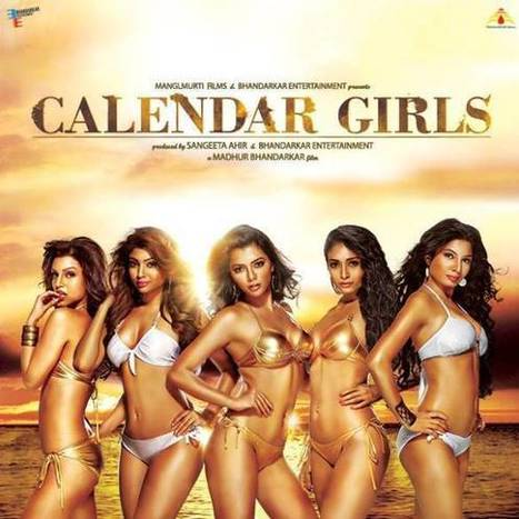 Calendar Girls (2015) First Look Poster Teaser Out Tomorrow | Latest Music Updates | Scoop.it