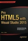 Pro HTML5 with Visual Studio 2015 - PDF Free Download - Fox eBook | IT Books Free Share | Scoop.it