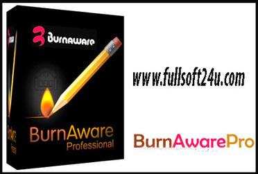 BurnAware Professional 8.7 Crack Serial Key Download - Full Software Download | www.sarkarzone.com | Scoop.it