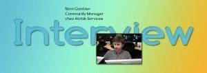 Interview de Rémi Gambier, Community Manager chez Atchik-Services   CommunityManagementActus   Scoop.it