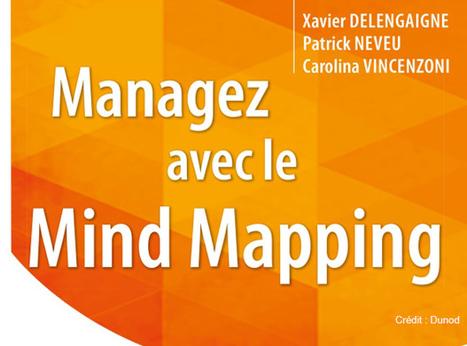 Mind Mapping : un nouvel outil pour les managers | Cartes mentales | Scoop.it