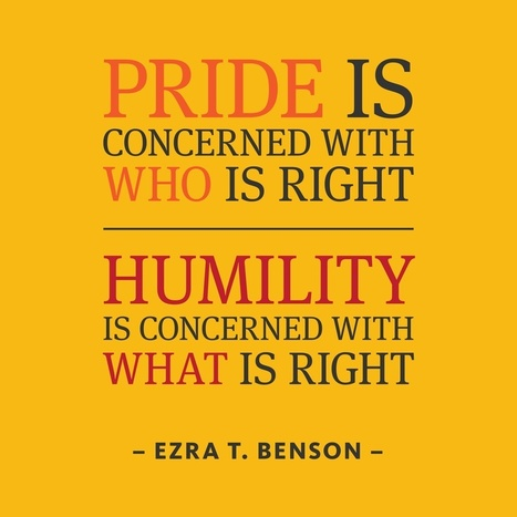 See the difference: Pride vs. Humility | The Mindset for the 21st Century | Scoop.it