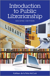Introduction to Public Librarianship, Second Edition - Books / Professional Development - Books for Public Librarians - ALA Store | Choses à lire | Scoop.it
