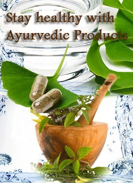 Stay healthy with Ayurvedic Products   Leisure, entertainment, hospitality in India   Scoop.it