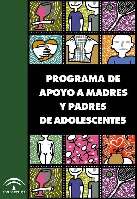Programa apoyo a madres y padres de adolescentes | MATERIALES PROMOCIÓN SALUD MENTAL EN EDUCACIÓN | Scoop.it