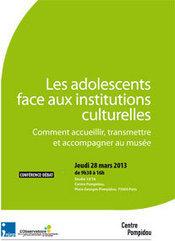 Les adolescents face aux institutions culturelles | Events4inspiration | Scoop.it