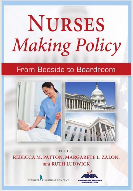 Nurses Making Policy: From Bedside to Boardroom   Leadership, Management and EVOLVABILITY   Scoop.it