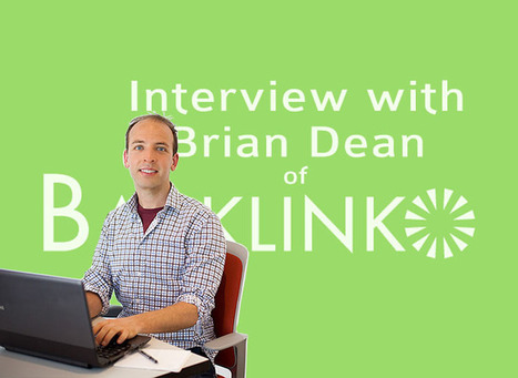 SEO & Affiliate Marketing For Newbies, An Interview With Backlinks Expert Brian Dean | Affiliate Marketing & Content Curation | Scoop.it