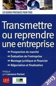 Transmettre ou reprendre une entreprise | COURRIER CADRES.COM | Reprise | Scoop.it