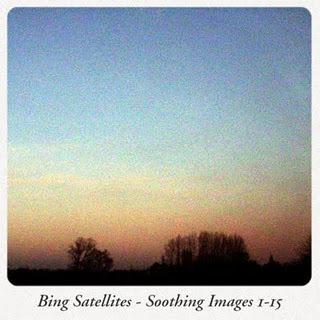 Música Selection: Bing Satellites - Soothing Images [BFW_152] (2011)   VIM   Scoop.it