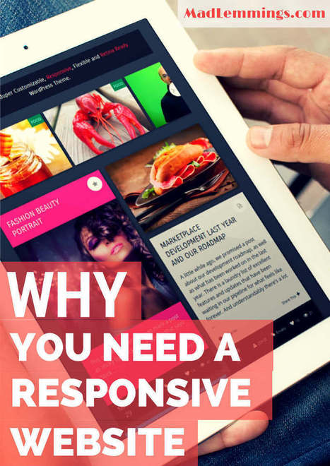 Why You Need a Responsive Website | Digital-News on Scoop.it today | Scoop.it