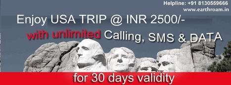 Flying to USA? Enjoy unlimited Calling, SMS & Data @ INR 2500/- with a Earth Roam SIM card. | Buy Earth Roam International SIM Cards at Cheapest Rate. | Scoop.it