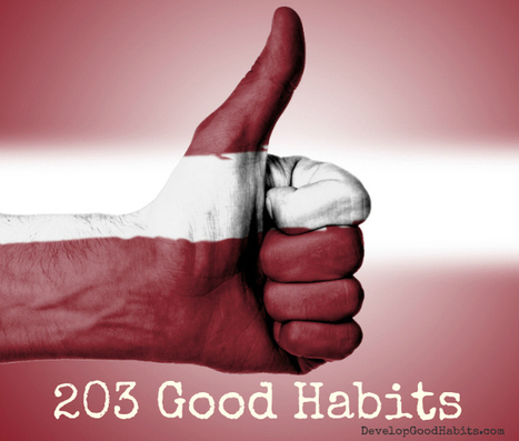 203 Good Habits – THE Ultimate List to Live a Better Life | Spirituality | Scoop.it