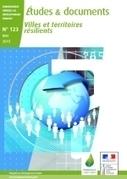 Villes et territoires résilients - Ministère du Développement durable | Environnement et développement durable, mode de vie soutenable | Scoop.it