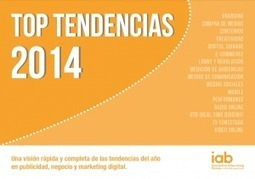 Top Tendencias 2014 | IAB Spain | Ideas Estratégicas de Marketing y Comunicación | Scoop.it