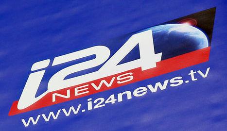 La chaîne d'info israélienne I24 News veut séduire les annonceurs | DocPresseESJ | Scoop.it