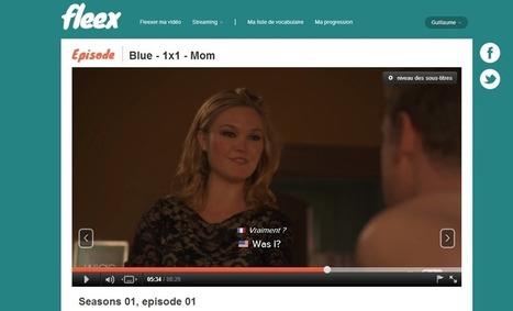 Fleex : apprendre l'anglais grâce aux séries TV | Geeks | Scoop.it