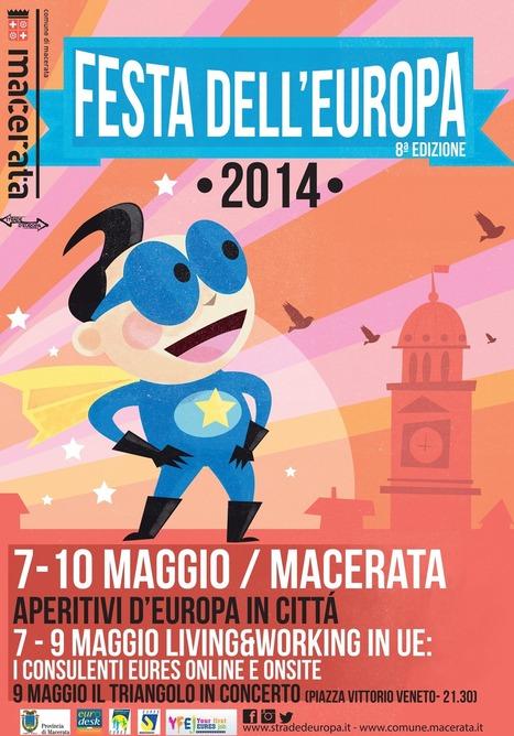 Macerata | Festa dell'Europa 2014 | STRADE D'EUROPA | Le Marche un'altra Italia | Scoop.it