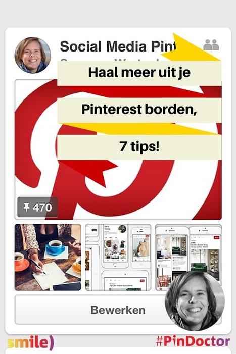 Haal meer uit je Pinterest borden, 7 tips! - Smile) Social MediaSmile) Social Media   Pinterest tips & more   Scoop.it