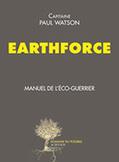 Earthforce – Manuel de l'éco-guerrier - site des JNE | Actualités écologie | Scoop.it